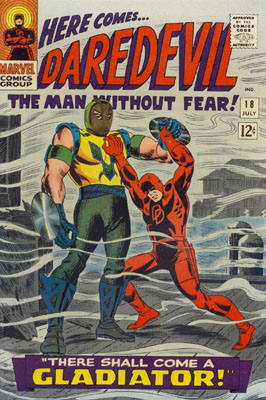 Daredevil 18 - There Shall Come A Gladiator!