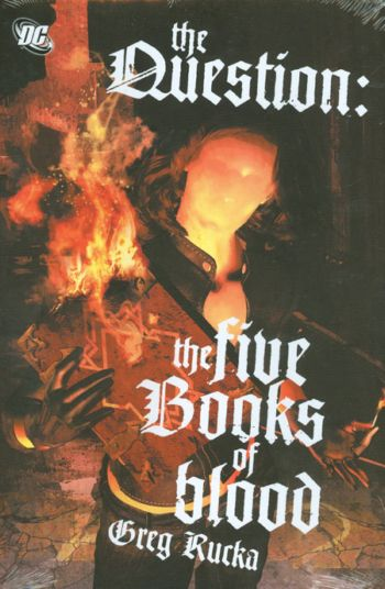 Crime Bible - The Five Lessons of Blood 1 - The Question: Five Books of Blood