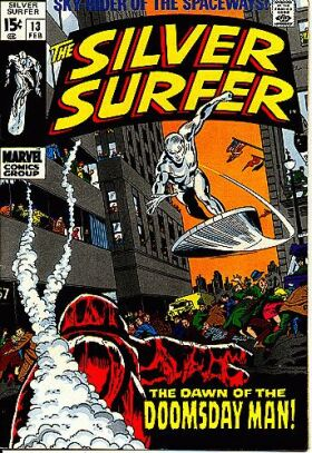 Silver Surfer 13 - The Dawn of the Doomsday Man!