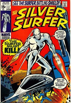 Silver Surfer 17 - The Surfer Must Kill!