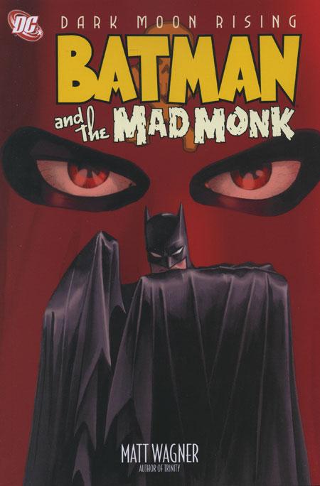 Batman et le Moine fou 1 - Batman and the Mad Monk