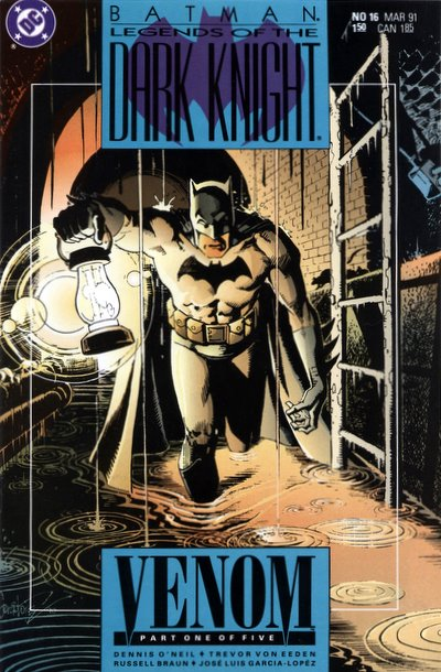 Batman - Legends of the Dark Knight 16 - Venom: Part 1