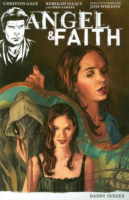 Angel & Faith 2 - Daddy Issues