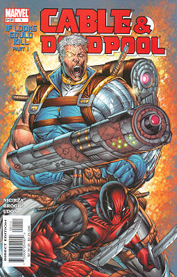 Cable / Deadpool 1 - If Looks Could Kill, Part 1: Face to Face