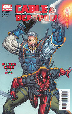 Cable / Deadpool 2 - If Looks Could Kill, Part 2