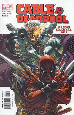 Cable / Deadpool 6 - If Looks Could Kill, Part 6: I've Got You Under My Skin