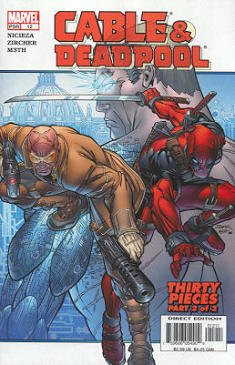 Cable / Deadpool 12 - Thirty Pieces, Part 2: True Confessions