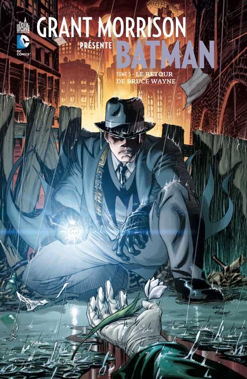 Grant Morrison Présente Batman 5 - Le Retour de Bruce Wayne