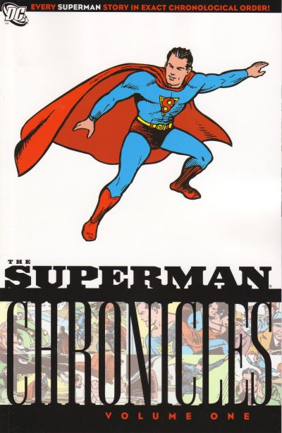 Superman Chronicles 1 - The Superman Chronicles Volume One