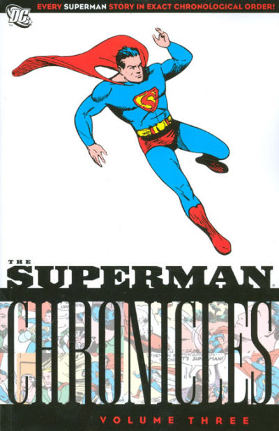 Superman Chronicles 3 - The Superman Chronicles Volume Three