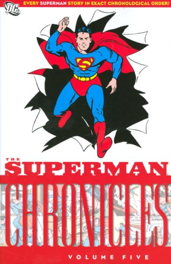 Superman Chronicles 5 - The Superman Chronicles Volume Five