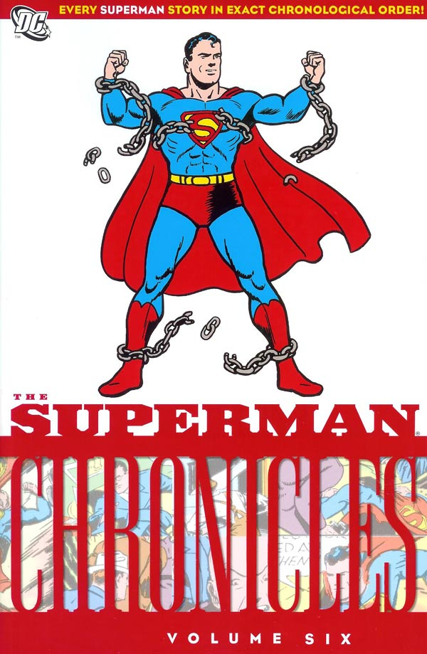 Superman Chronicles 6 - The Superman Chronicles Volume Six