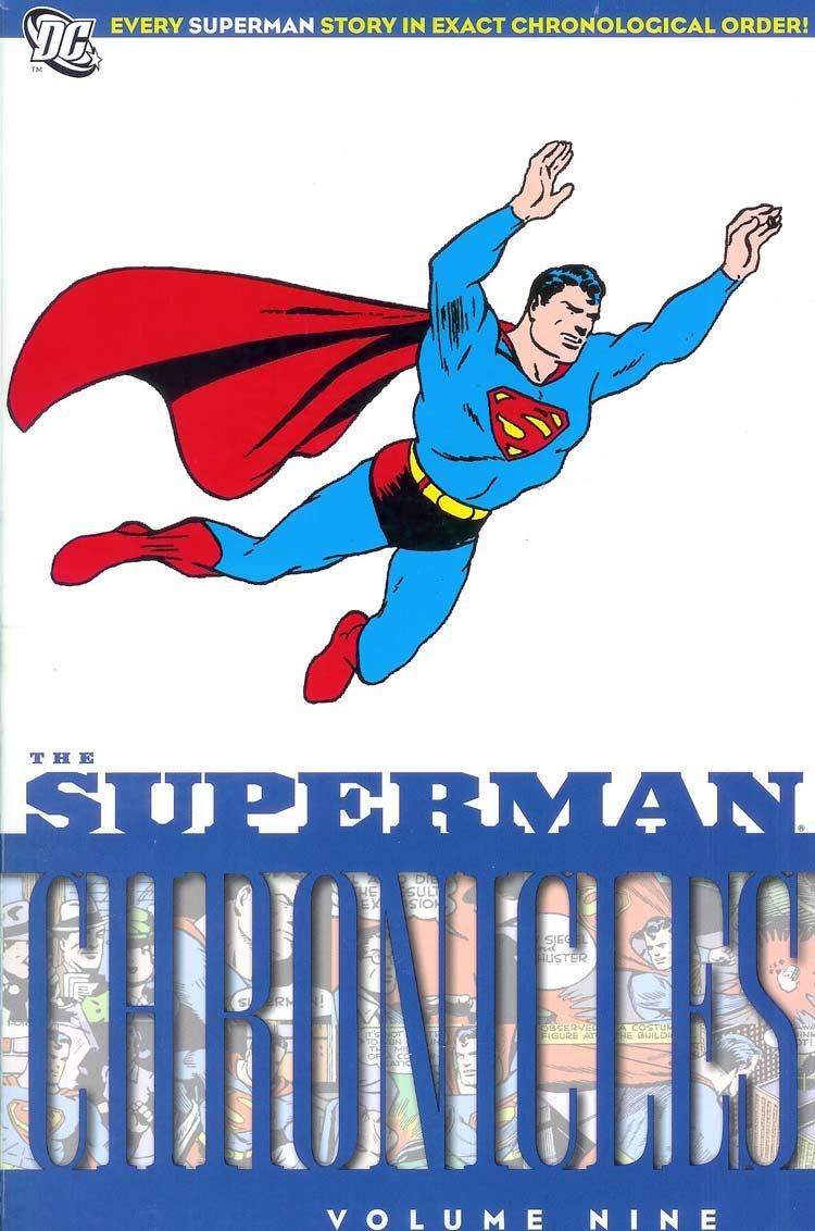 Superman Chronicles 9 - The Superman Chronicles Volume Nine