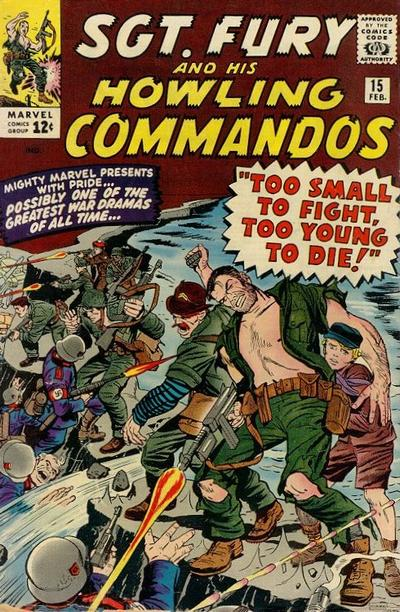 Sgt. Fury And His Howling Commandos 15 - Too Small To Fight, Too Young To Die