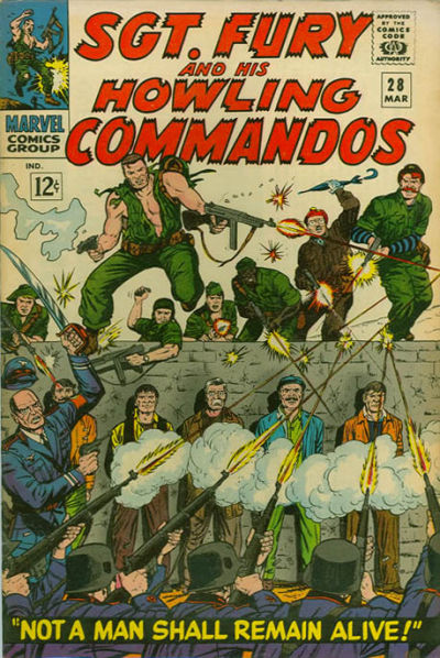Sgt. Fury And His Howling Commandos 28 - Not a man shall remain alive!