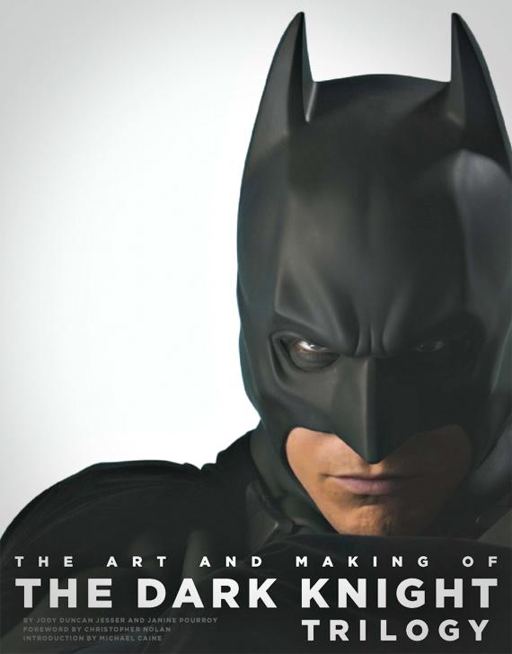 Batman - Dans les Coulisses de la Trilogie The Dark Knight 1 - The Art and Making of The Dark Knight Trilogy