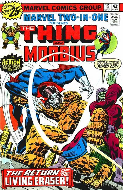 Marvel Two-In-One 15 - The Return of the Living Eraser!