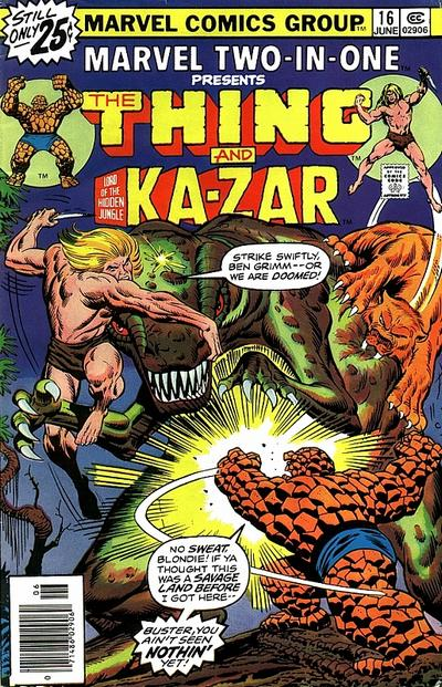 Marvel Two-In-One 16 - Into The Savage Land!