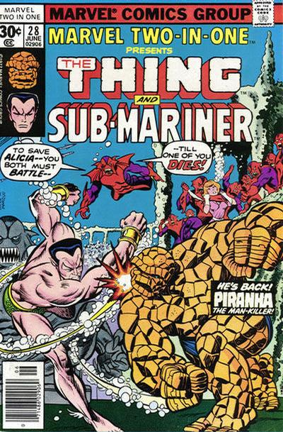 Marvel Two-In-One 28 - In The Power of the Piranha!