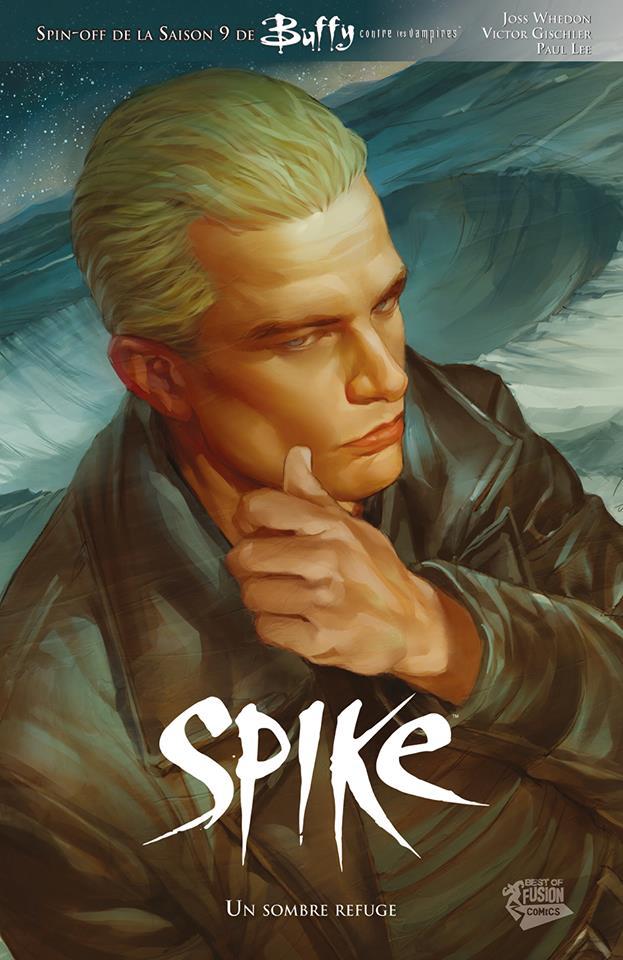 Spike 1 - Un sombre refuge