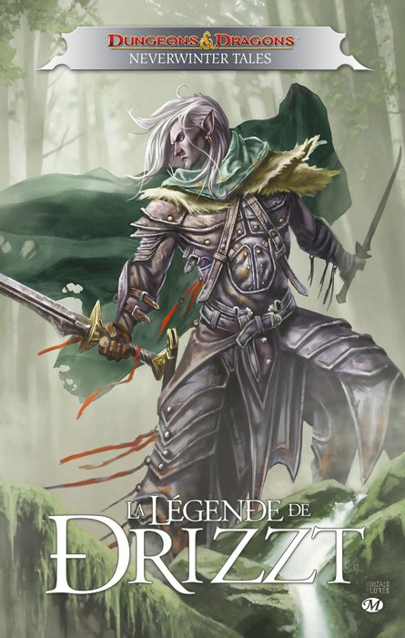Dungeons & Dragons - Forgotten Realms - La Légende de Drizzt 8 - Neverwinter tales