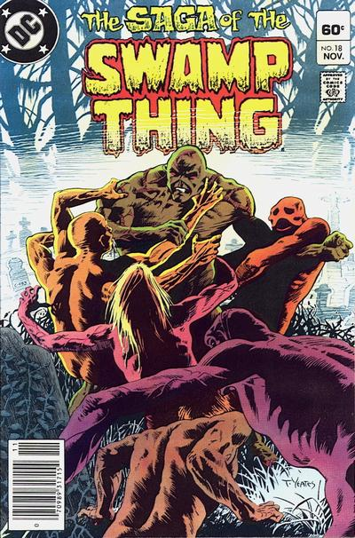 The saga of the Swamp Thing 18 - The Man Who Would Not Die!