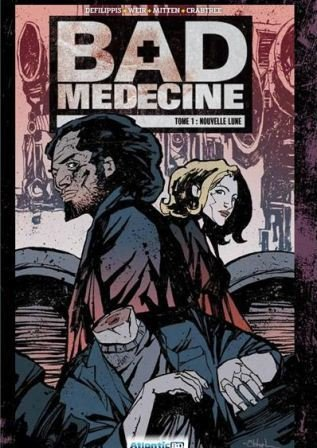 Bad Medecine 1 - Nouvelle lune