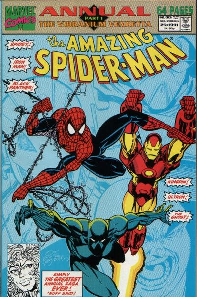The Amazing Spider-Man 25 - Annual 25 : The Vibranium Vendetta Part 1: The Spider and the Ghost