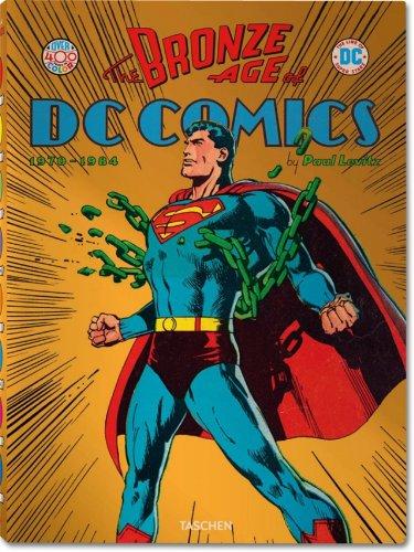 The Bronze age of DC Comics 1 - The Bronze Age of DC Comics 1970-1984