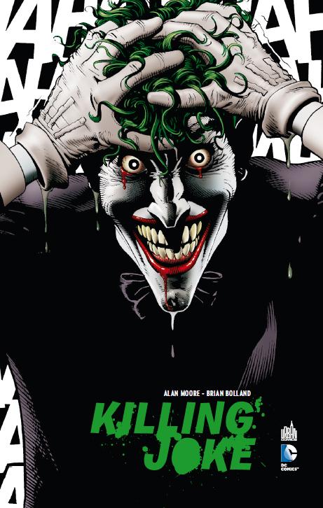 Batman - Rire et Mourir 1 - Killing Joke