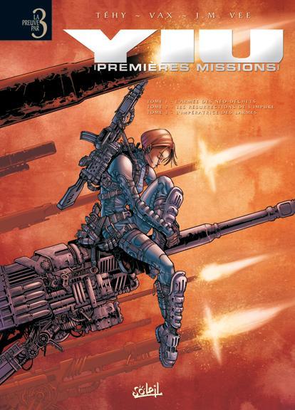 Yiu, premières missions  - Intégrale (T1 à T3)