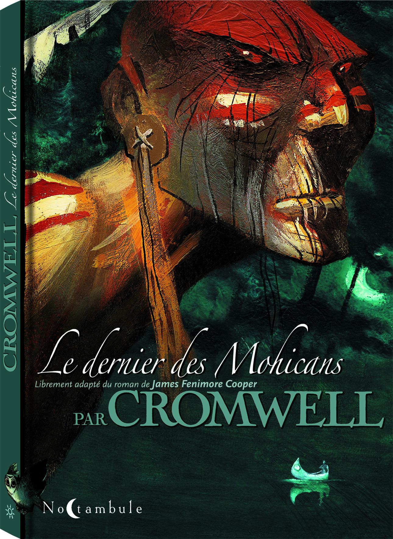 Le dernier des Mohicans (Cromwell) 1 - Le dernier des Mohicans