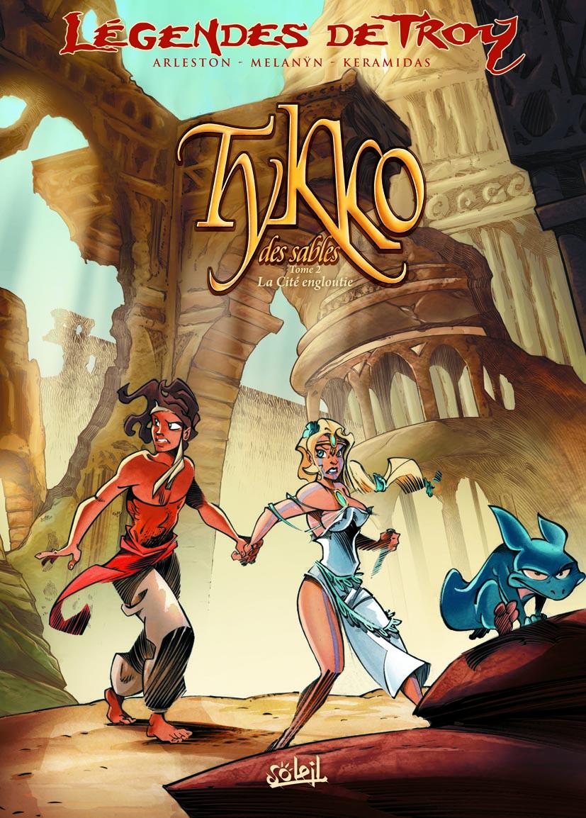 Légendes de Troy : Tykko des sables 2 - La cité engloutie