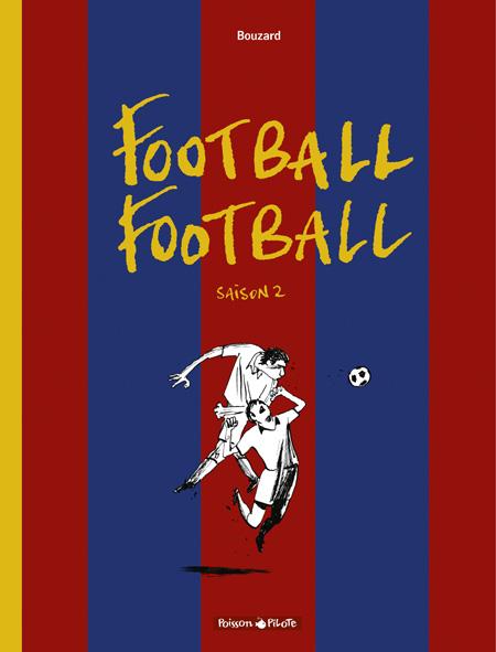 Football football 2 - Saison 2