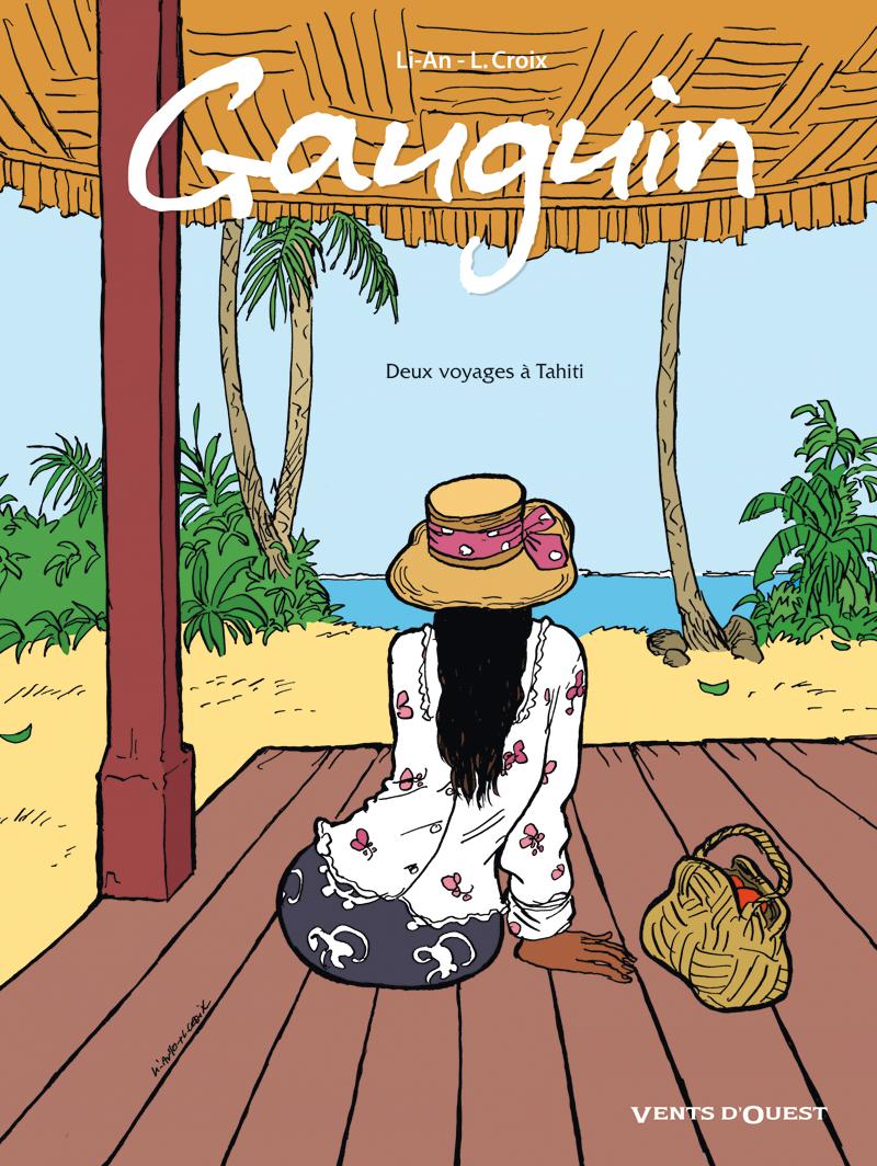 Gauguin 1 - Gauguin - Deux voyages à Tahiti
