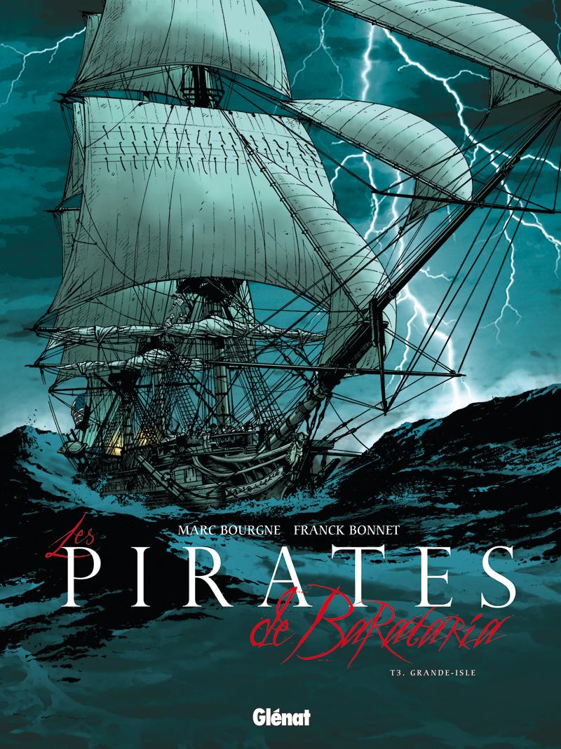 Les pirates de Barataria 3 - Grande-Isle