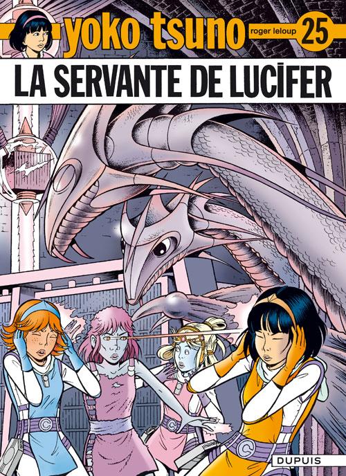 Yoko Tsuno 25 - Le servante de Lucifer