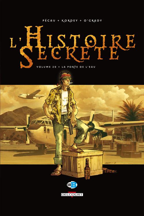 L'histoire secrète 20 - La porte de l'eau