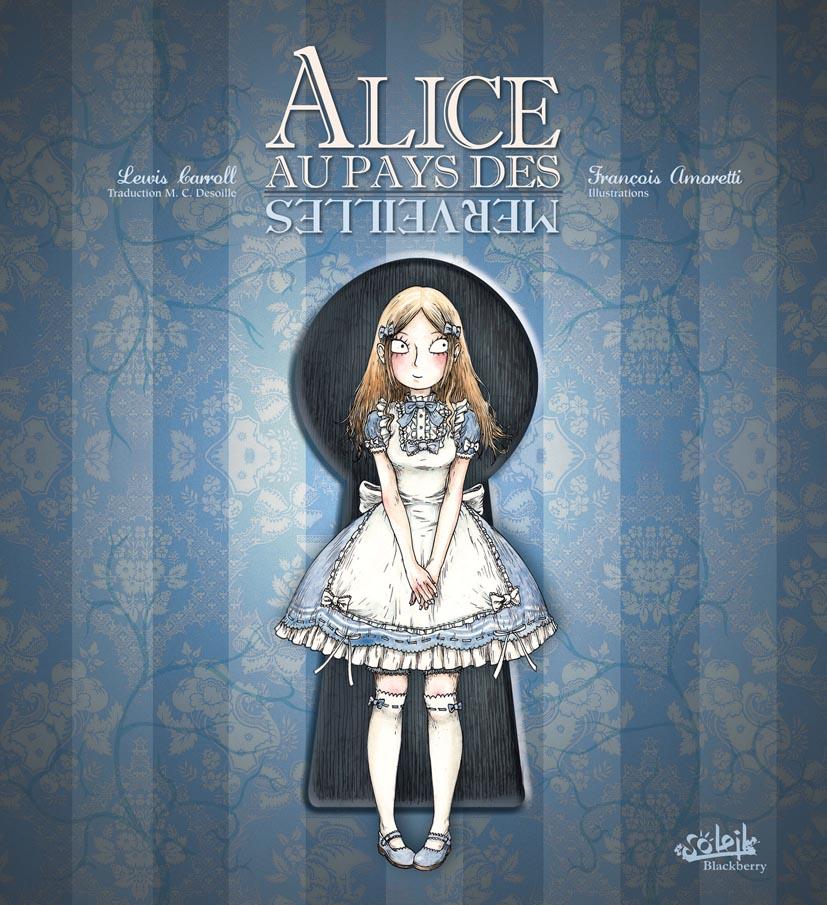 Alice au Pays des Merveilles 1 - Alice au pays des merveilles