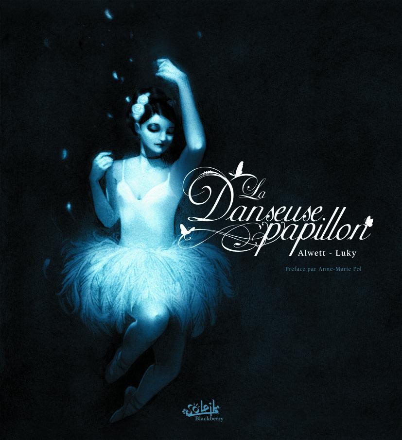 La danseuse papillon 1 - La danseuse papillon