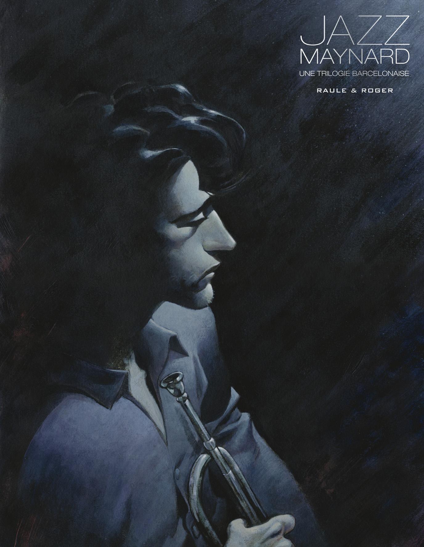 Jazz Maynard 1 - Une trilogie barcelonaise
