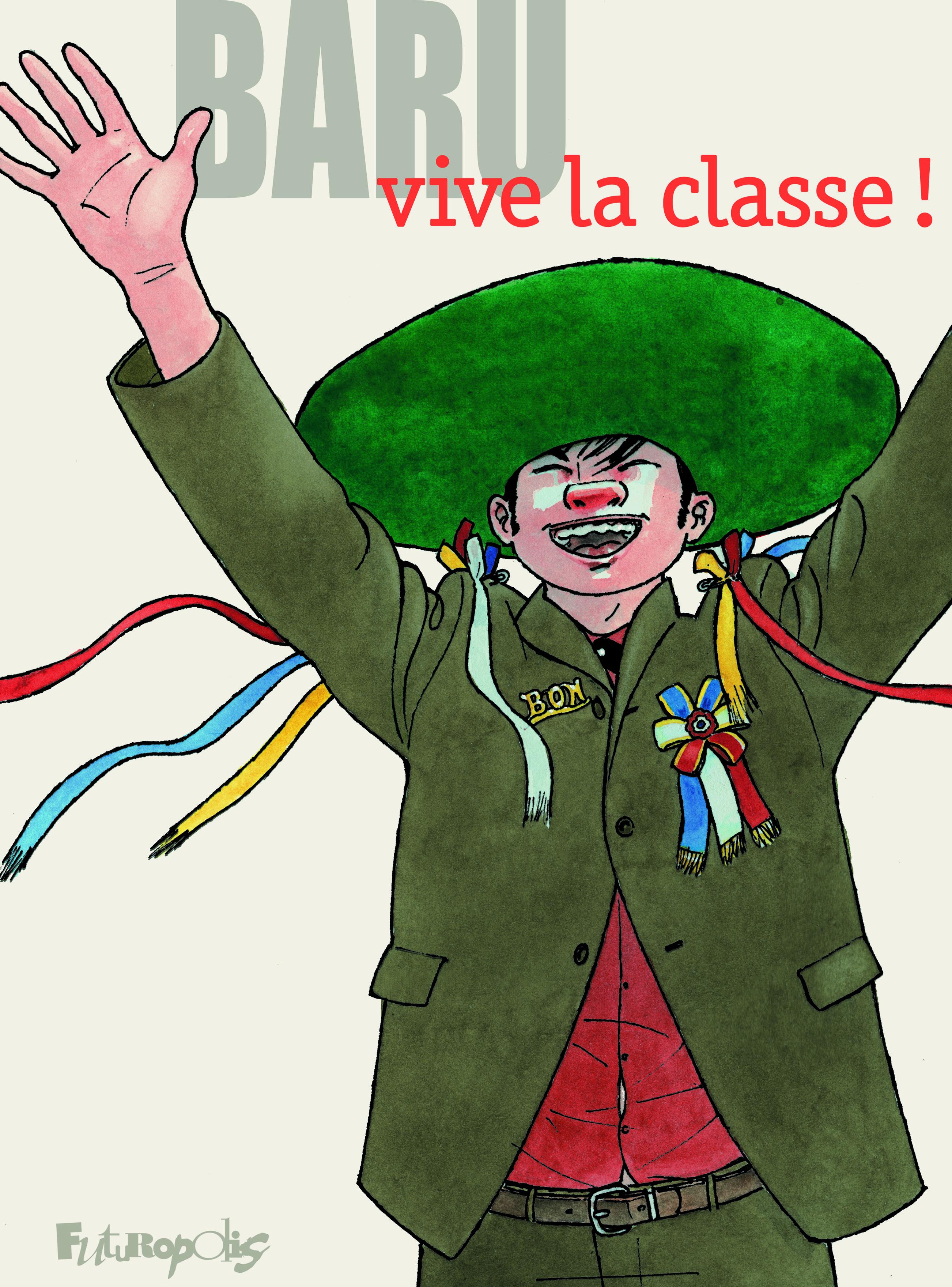 Vive la classe ! 1 - Vive la classe !