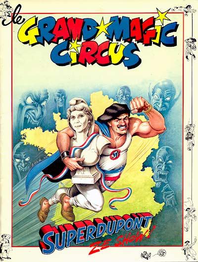 Superdupont 1 - Le Grand Magic Circus SuperDupont ze show!