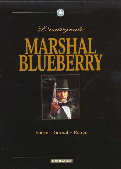 Marshal Blueberry 1 - Intégrale 2000