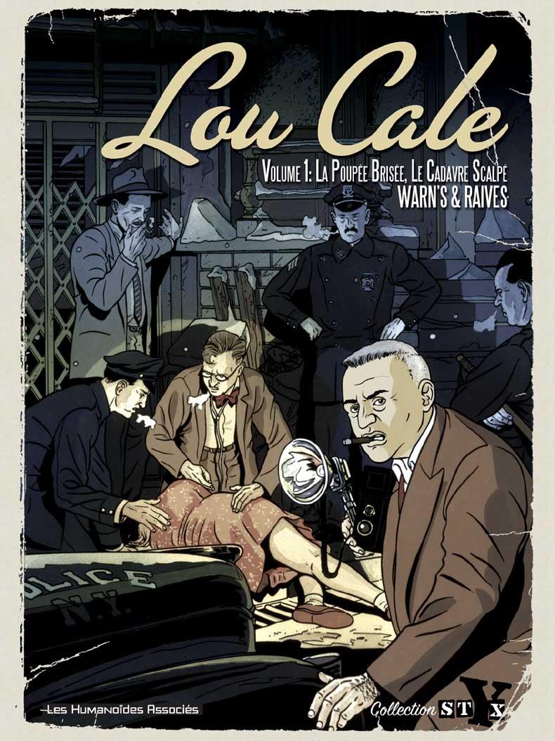 Lou Cale, the famous 1 - Intégrale 1 - T1 à T2