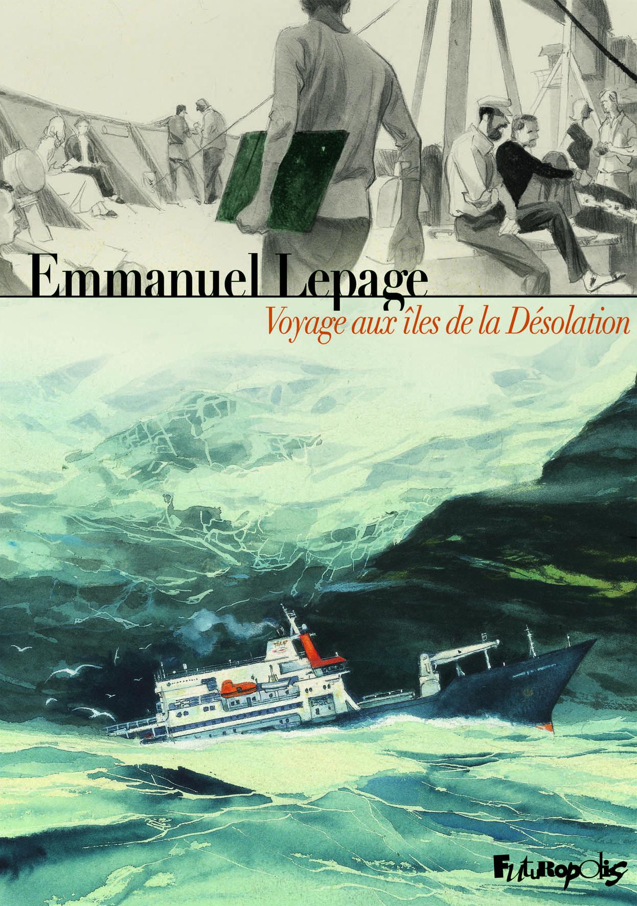 Voyage aux îles de la Désolation 1 - Voyage aux îles de la Désolation