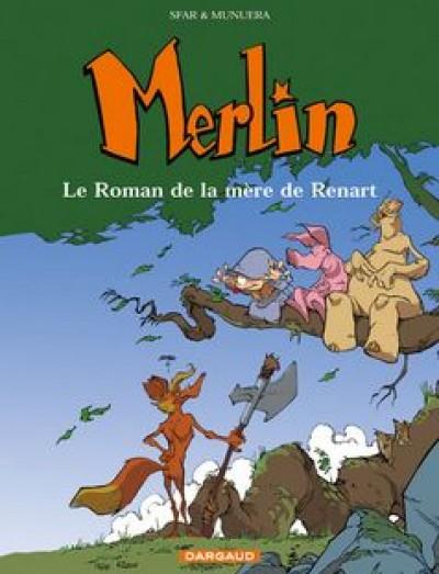 Merlin (Munuera) 4 - Le roman de la mère de Renart