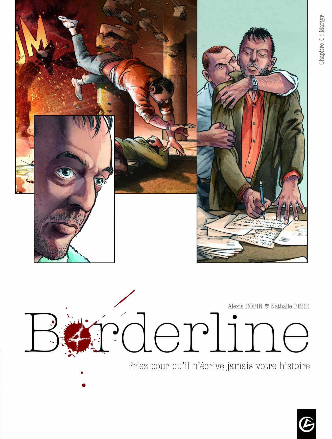 Borderline 4 - Il ne connaît pas l'angoisse de la page blanche, seulement l'angoisse