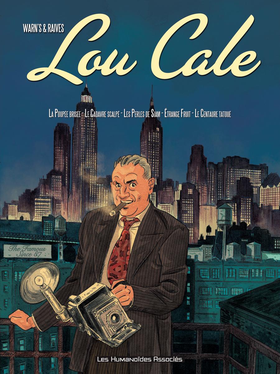 Lou Cale, the famous 1 - Intégrale (T1 à T5)