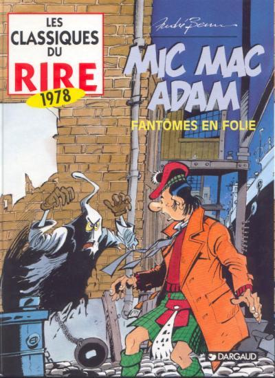 Les aventures de Mic Mac Adam 1 - Fantômes en folie